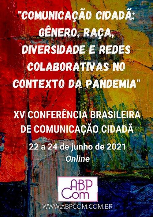 ABPCOM realiza a XV Conferência Brasileira de Comunicação Cidadã